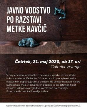 Javno vodstvo po razstavi Metke Kavčič
