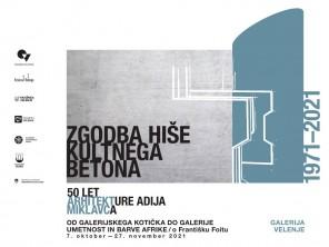 Zgodba hiše kultnega betona - odprtje razstave